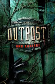 OUTPOST by Ann Aguirre