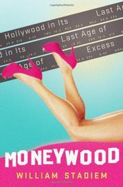 MONEYWOOD by William Stadiem