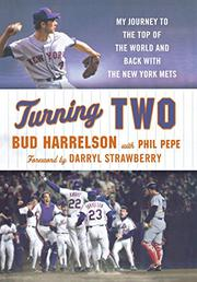 TURNING TWO by Bud Harrelson