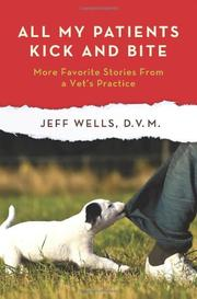Book Cover for ALL MY PATIENTS KICK AND BITE