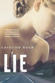 LIE by Caroline Bock