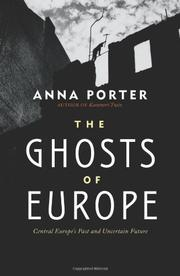 49434d0d8760 THE GHOSTS OF EUROPE by Anna Porter