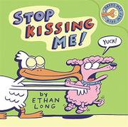 STOP KISSING ME! by Ethan Long