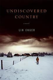 UNDISCOVERED COUNTRY by Lin Enger