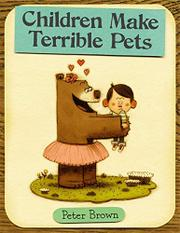 Cover art for CHILDREN MAKE TERRIBLE PETS