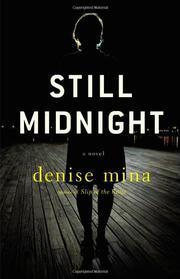 STILL MIDNIGHT by Denise Mina