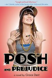 POSH AND PREJUDICE by Grace Dent