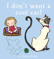Cover art for I DON'T WANT A COOL CAT!