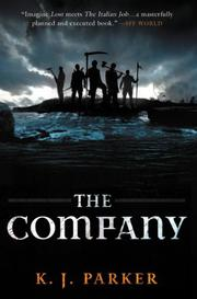 THE COMPANY by K.J. Parker