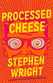 PROCESSED CHEESE by Stephen Wright