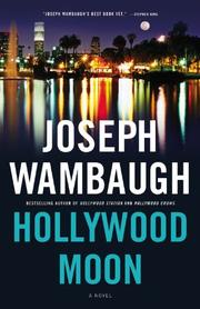 HOLLYWOOD MOON by Joseph Wambaugh