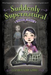 SUDDENLY SUPERNATURAL by Elizabeth Cody Kimmel