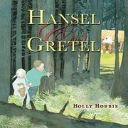 HANSEL & GRETEL by Holly Hobbie