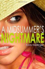 A MIDSUMMER'S NIGHTMARE by Kody Keplinger