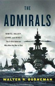 THE ADMIRALS by Walter R. Borneman