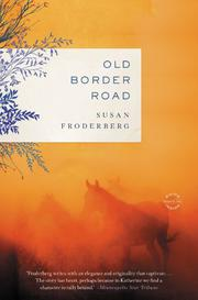 OLD BORDER ROAD by Susan Froderberg
