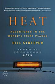 HEAT by Bill Streever