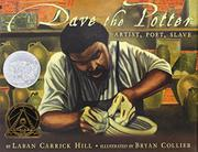 DAVE THE POTTER by Laban Carrick Hill