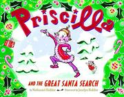 PRISCILLA AND THE GREAT SANTA SEARCH by Nathaniel Hobbie