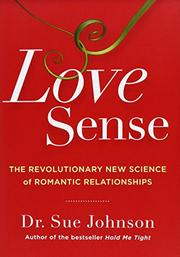 LOVE SENSE by Sue Johnson