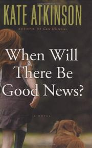 Book Cover for WHEN WILL THERE BE GOOD NEWS?