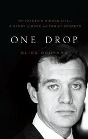 ONE DROP by Bliss Broyard