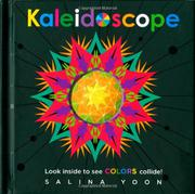 KALEIDOSCOPE by Salina Yoon