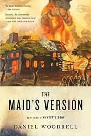 THE MAID'S VERSION by Daniel Woodrell