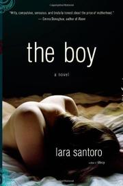 THE BOY by Lara Santoro