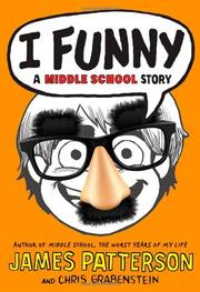 I FUNNY by James Patterson