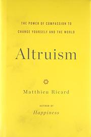 ALTRUISM by Matthieu Ricard