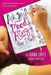 ASK MY MOOD RING HOW I FEEL by Diana López