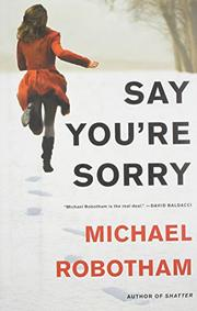 Book Cover for SAY YOU'RE SORRY