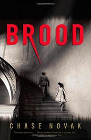 BROOD by Chase Novak