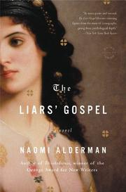 THE LIARS' GOSPEL by Naomi Alderman