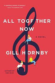 ALL TOGETHER NOW by Gill Hornby