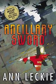 ANCILLARY SWORD by Ann Leckie