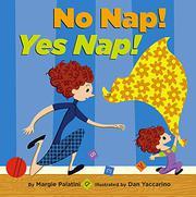 NO NAP! YES NAP! by Margie Palatini