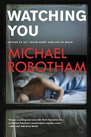WATCHING YOU by Michael Robotham