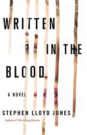 WRITTEN IN THE BLOOD by Stephen Lloyd Jones