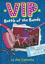 BATTLE OF THE BANDS by Jen Calonita