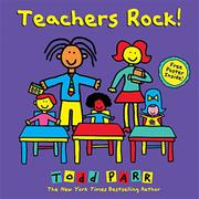 TEACHERS ROCK! by Todd Parr