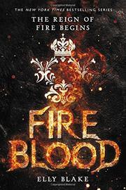 FIREBLOOD  by Elly Blake