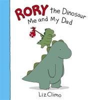RORY THE DINOSAUR by Liz Climo