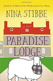 PARADISE LODGE by Nina Stibbe
