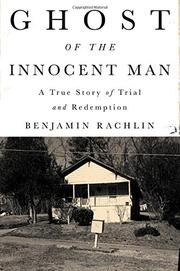 GHOST OF THE INNOCENT MAN by Benjamin  Rachlin