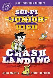 CRASH LANDING by John  Martin