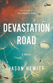 DEVASTATION ROAD by Jason Hewitt