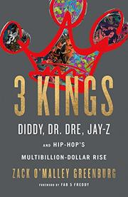 3 KINGS by Zack O'Malley Greenburg