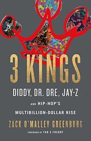 3 KINGS by Zack O'Malley Greenburg